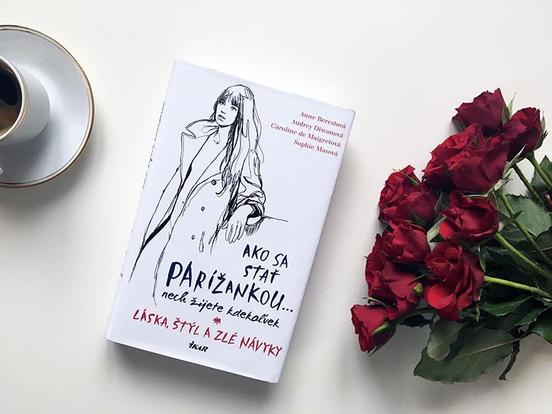 Kniha Jak se stát Pařížankou ... ať žijete kdekoliv.